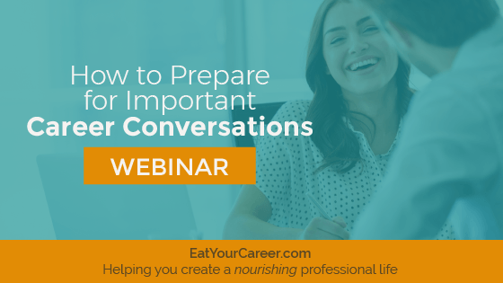 How to Prepare for Important Career Conversations
