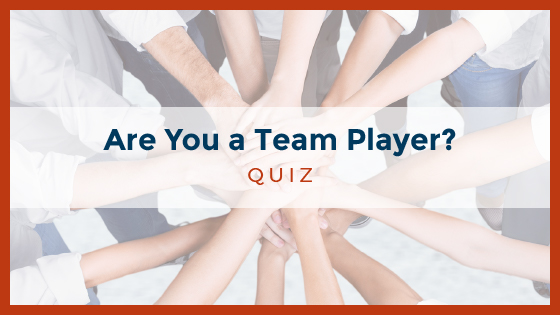 Are You a Team Player?