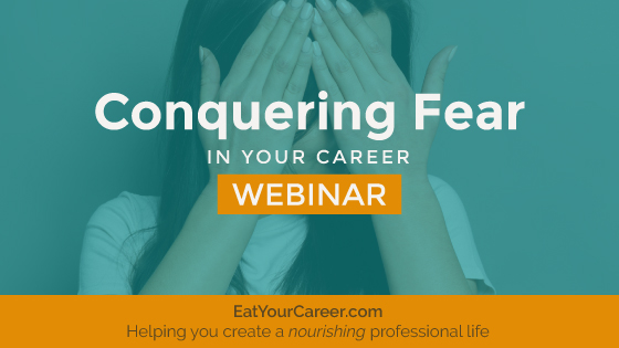 Conquering Fear in Your Career
