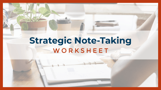 Strategic Note-Taking Worksheet